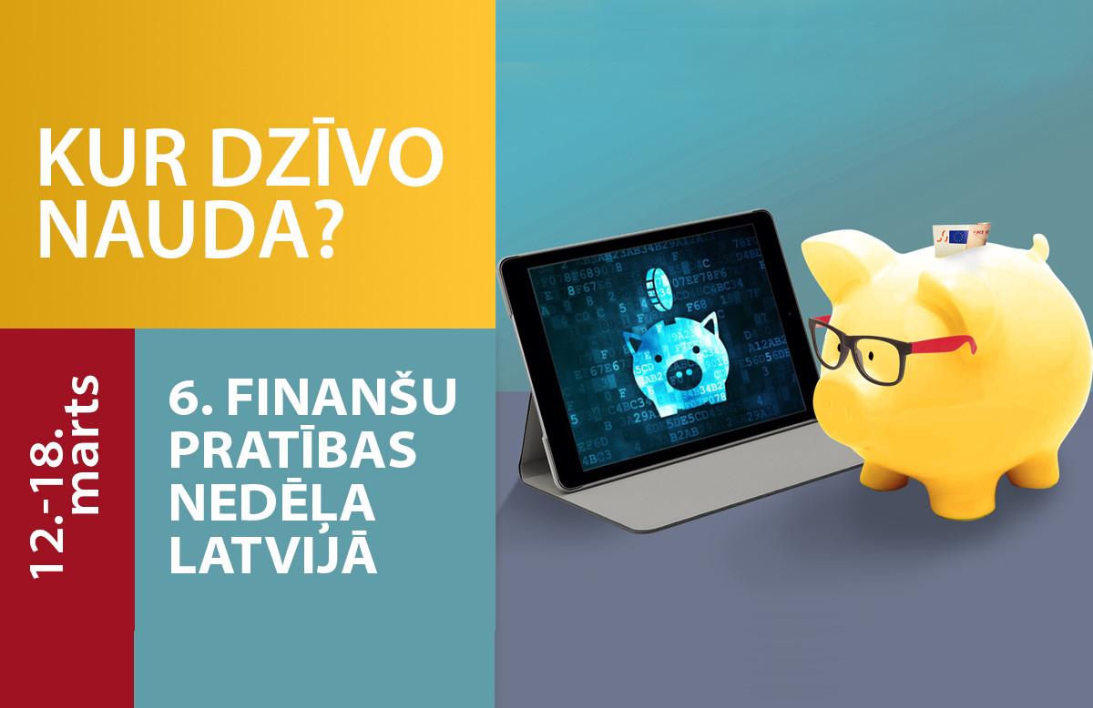 No 12. līdz 18. martam Latvijā norisināsies Finanšu pratības nedēļa